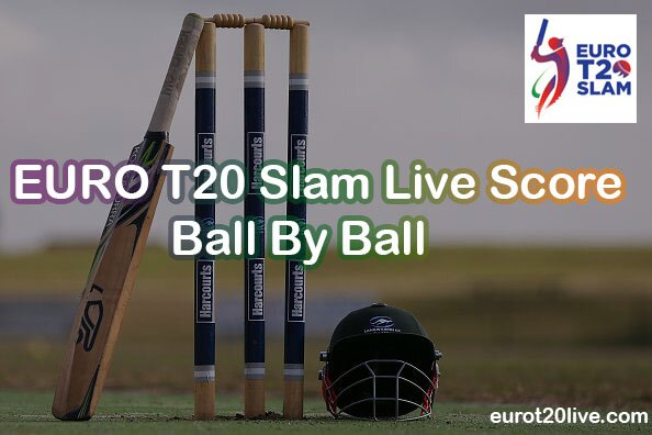 Euro T20 Slam Live Score Ball By Ball